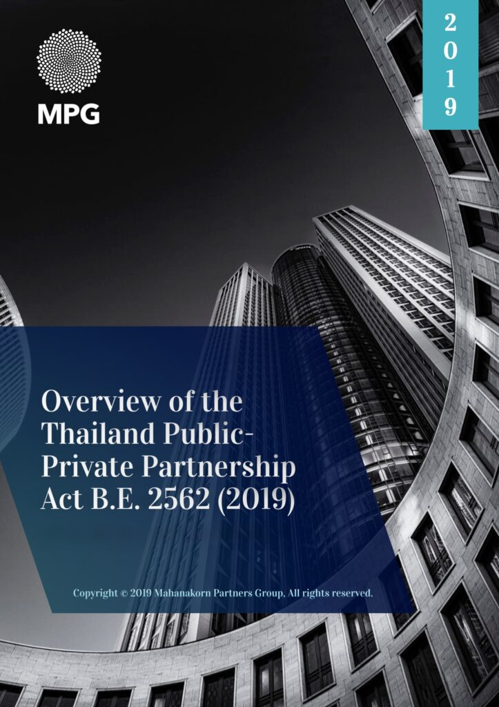 Overview of the Thailand Public-Private Partnership Act B.E. 2562 (2019) (PPP Act)
