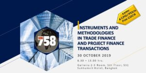 Instruments & Methodologies in Trade Finance and Project Finance Transactions