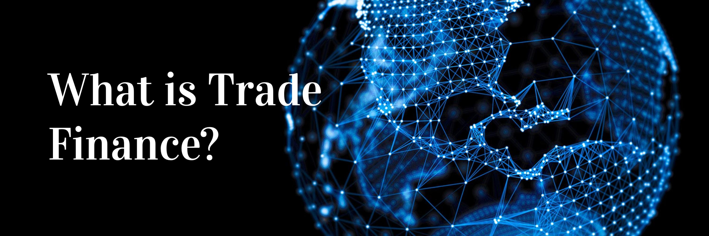 What is Trade Finance. Mahanakorn Partners Group